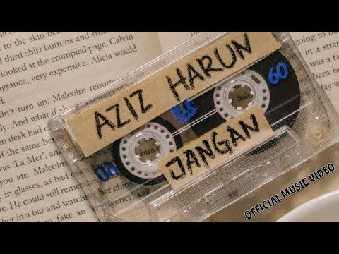 Aziz Harun - Jangan (Official Music Video)