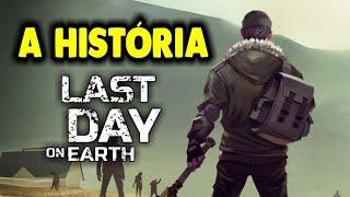 A HISTÓRIA de Last Day On Earth