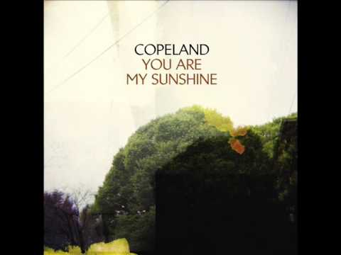 Copeland - You are my sunshine (Full album)