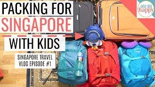Video Singapore Family Travel Vlogs Episode 1 - Getting Ready to Go! MP3, 3GP, MP4, WEBM, AVI, FLV Maret 2018