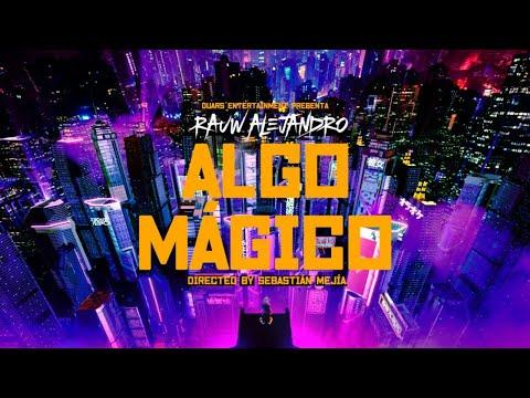 Algo Mágico - Rauw Alejandro