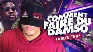 Video COMMENT FAIRE DU DAMSO? - LA RECETTE #6 - MASKEY MP3, 3GP, MP4, WEBM, AVI, FLV November 2017