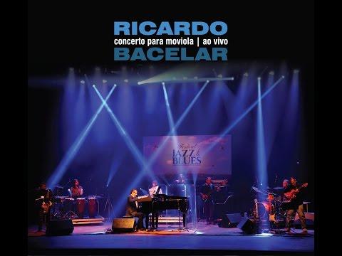 Ricardo Bacelar - DVD - Complete