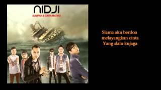 Nidji   Sumpah Dan Cinta Matiku + Lirik