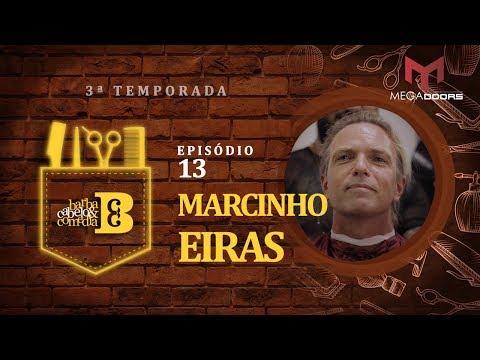 Dihh Lopes - Barba, Cabelo & Comédia - Marcinho Eiras - EP 13- Temp 03