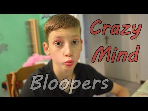 Crazy Mind - Bloopers