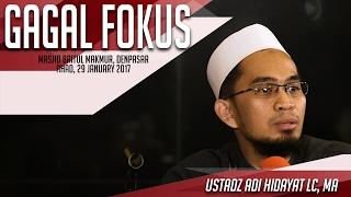 Video Gagal Fokus   Ustadz Adi Hidayat Lc, MA MP3, 3GP, MP4, WEBM, AVI, FLV Oktober 2017