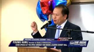 Suab Hmong News:  Senator Foung Hawj given speech at Hmong Leaders Exhibit Hall