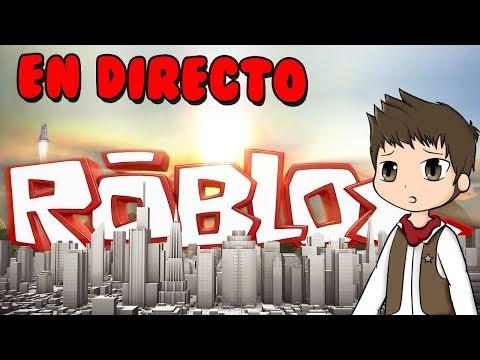 ROBLOX EN DIRECTO   #CersoRoblox