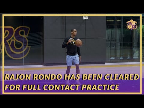 Video: Lakers News: Rajon Rondo Has Been Cleared For Full-Contact Practice