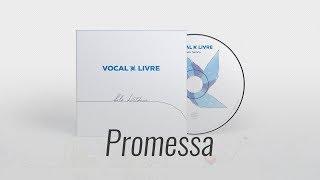 Download Lagu Promessa - Vocal Livre (Audio Music) Mp3
