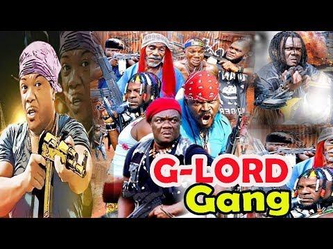 G-LORD Gang part 1&2- [ Kelvin  Ikeduba  Latest Nigerian Nollywood Movies