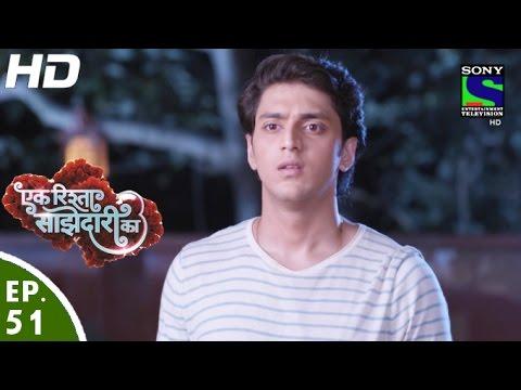 Ek Rishta Saajhedari Ka - एक रिश्ता साझेदारी का - Episode 51 - 17th October, 2016