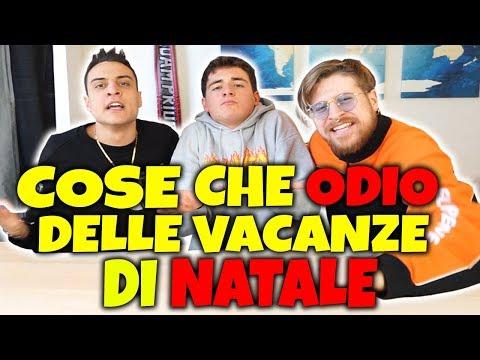 LE COSE CHE ODIO DELLE VACANZE DI NATALE Feat AWED e Riccardo Dose