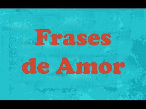 Frase de Amor  Frases Curtas