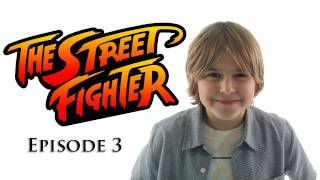 The Street Fighter - Episode 3 - TGS