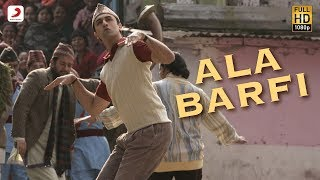 Ala Barfi! - Barfi! Official Song Video