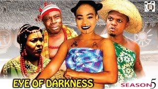 Eyes Of Darkness Season 5 - Nollywood Movie