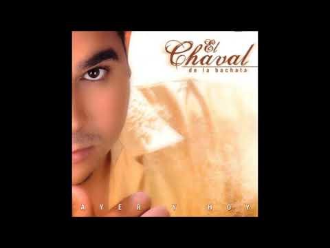 El Chaval - Isabel (Bachata 2003)