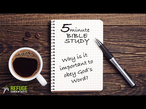 Why Is It Important To Obey God's Word? - 5 Minute Bible Studies