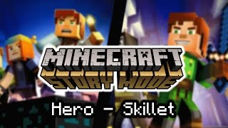Video Minecraft: Story Mode | Hero - Skillet MP3, 3GP, MP4, WEBM, AVI, FLV Desember 2017