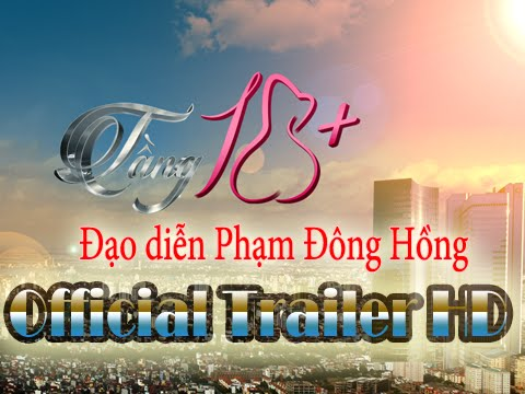 Phim Hot 2015 - Tầng 18 + - Trailer