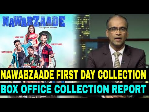 Nawabzaade First Day Box Office Collection | Nawabzaade 1st Day Collection | Box Office Report