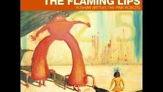 The Flaming Lips - Yoshimi Battles The Pink Robots (2002) (Full Album)