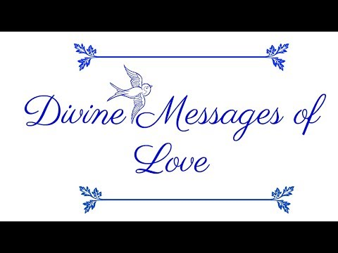 Love messages - DIVINE MESSAGES OF LOVE