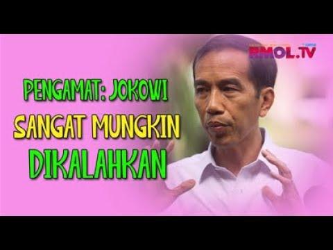 Pengamat: Jokowi Sangat Mungkin Dikalahkan