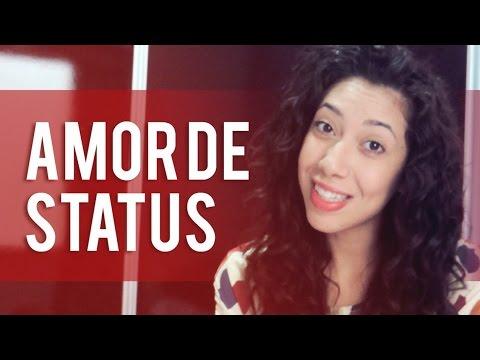 Status de amor - AMOR DE STATUS