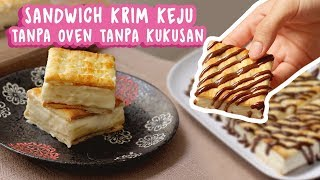 Video MEMBUAT SANDWICH KRIM KEJU | TANPA OVEN TANPA KUKUSAN #2 MP3, 3GP, MP4, WEBM, AVI, FLV Januari 2019