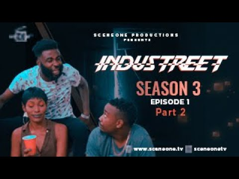 INDUSTREET S3EP1- ENEMY WITHIN (Part 2) | Funke Akindele, Sonorous, Martinsfeelz,