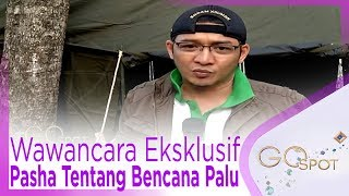 Video Wawancara Eksklusif Pasha Eks Ungu, Tentang Bencana Palu - GOSPOT MP3, 3GP, MP4, WEBM, AVI, FLV Oktober 2018