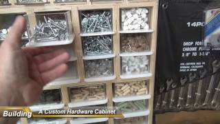 Building A Custom Hardware Cabinet