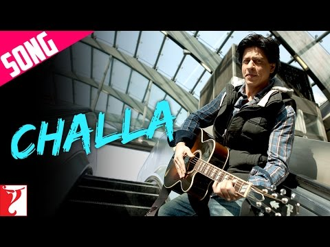 Challa - Song - Jab Tak Hai Jaan 2012
