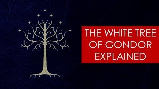Video The White Tree of Gondor EXPLAINED [ Lord of the Rings Lore and History ] MP3, 3GP, MP4, WEBM, AVI, FLV Januari 2019