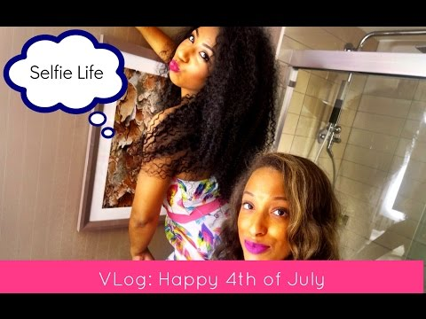 ❤ VLog⎮Selfie Life⎮4th of July