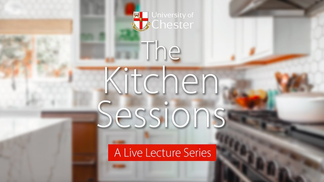 Preview for the Kitchen Sessions at University of Chester