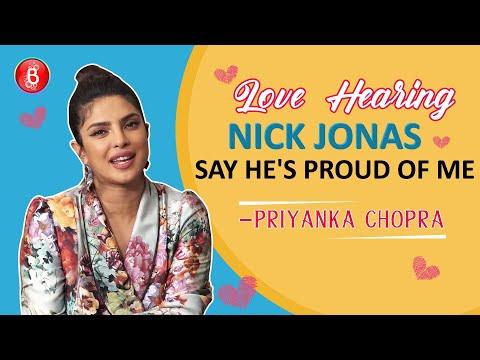 Priyanka Chopra: I Love Hearing Nick Jonas Say He's Proud Of Me | The Sky Is Pink