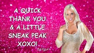 A HUGE THANK YOU & A little SNEAK PEAK