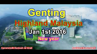 Genting Highlands Malaysia  city pictures gallery : Genting highland skyway malaysia new year visit 2016 HD