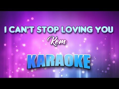 I Can39t Stop Loving You - Kem Karaoke version with Lyrics