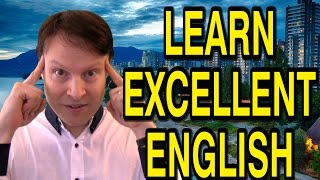 free quiz: http://www.privateenglishportal.com/whatsnew/48-how-to-speak-excellent-english-learn-english-live-with-steve-ford-40contact Steve: http://www.privateenglishportal.com/contact-stevefacebook: http://facebook.com/englishwithsteveinstagram: http://instagram.com/englishwithsteve