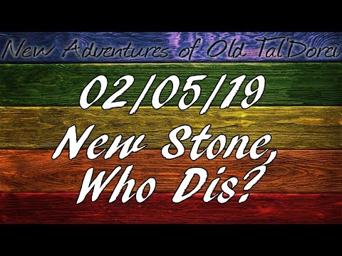 New Adventures Of Old Tal'Dorei | 2/05/19 | New Stone, Who Dis?