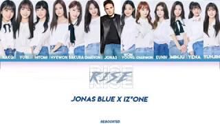 Jonas Blue feat IZ*ONE - RISE lyric [ENG]
