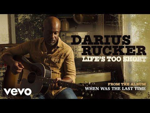 Darius Rucker - Life's Too Short (Audio)