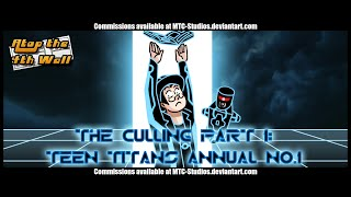The Culling  Part 1  Teen Titans Annual  1   Atop The Fourth Wall