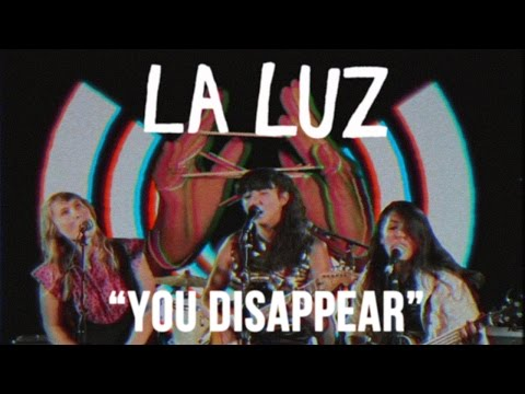 La Luz share video for 'You Disappear'