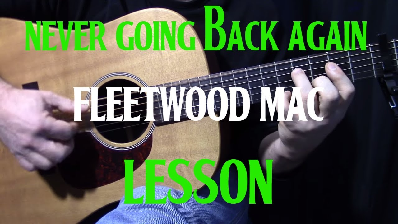 "how to play ""Never Going Back Again"" by Fleetwood Mac – acoustic guitar lesson"